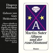 Allmen und der rosa Diamant (Allmen 2) Hörbuch von Martin Suter Gesprochen von: Gert Heidenreich