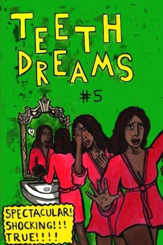 Teeth Dreams Magazine Vol. 5 (Volume 5)