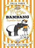 Mango & Bambang: Superstar Tapir (Book Four) (Mango and Bambang)