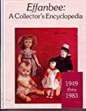 Effanbee: A Collector's Encyclopedia, 1949-83