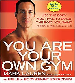 mark lauren you are your own gym