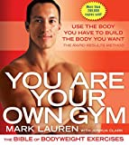 You Are Your Own Gym: The Bible of Bodyweight