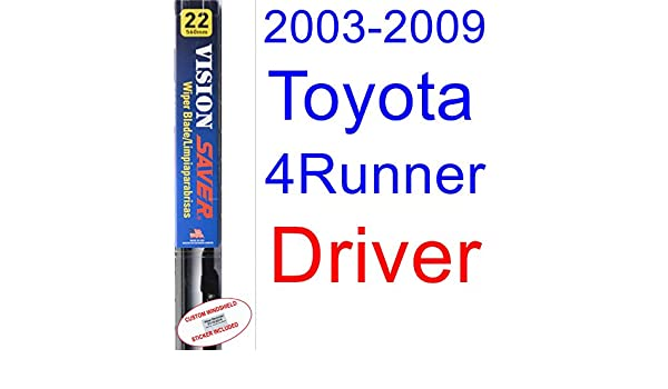 Amazon.com: 2003-2009 Toyota 4Runner Wiper Blade (Driver) (Saver Automotive Products-Vision Saver) (2004,2005,2006,2007,2008): Automotive