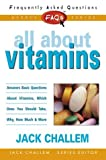 All about Vitamins, Jack Challem, 0895298759