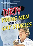 Dirty Young Men and Other Gay Stories (Haworth Gay & Lesbian Studies)