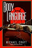 Body Language, Michael Craft, 1575664194