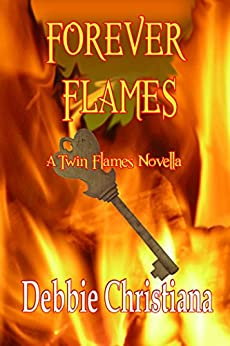 Forever Flames: A Twin Flames Novella by [Christiana, Debbie]