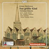 Christmas Oratorio: Das Grosste Kind