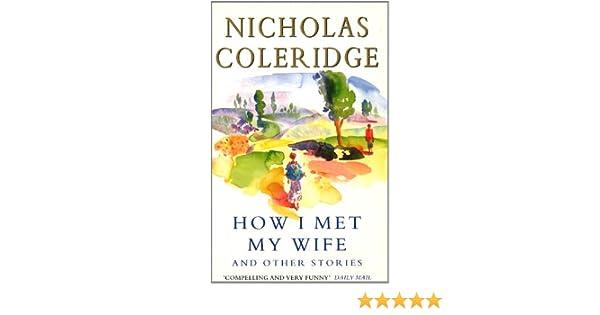 Stories Wife I How My Met