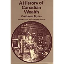 A History of Canadian Wealth