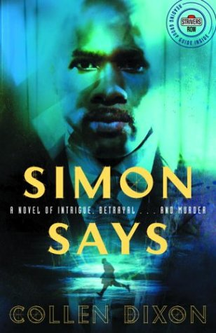 Simon Says: A Novel of Intrigue, Betrayal...and Murder (Strivers Row) pdf epub