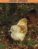 Chicken Watching, Marites Castro, 148101658X