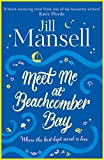 Meet Me at Beachcomber Bay: The feel-good bestseller to brighten your day
