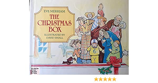 The Christmas Box Eve Merriam David Small 9780688052553 Amazon