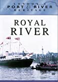London's Port and River Heritage - Royal River [DVD]