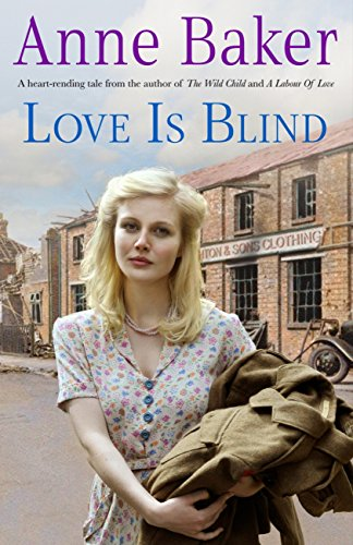 Love is Blind: A gripping saga of war, tragedy and bitter jealousy (Tea Kettle Fish)