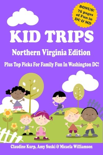 Kid Trips Northern Virginia Washington
