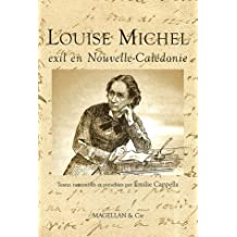 Louise Michel exil en Nouvelle-Calédonie