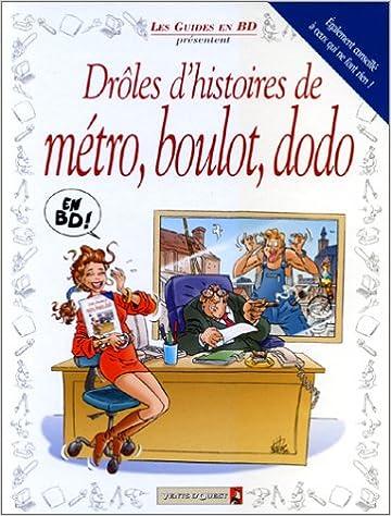 Drôles d'histoires de métro, boulot, dodo pdf ebook