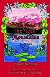 Beyond the Red Mountains, Ken Ramirez, 1413746683