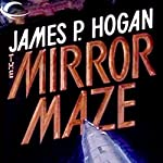 Mirror Maze | James P. Hogan