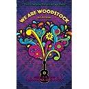We Are Woodstock