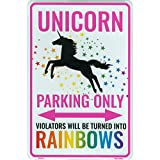 Unicorn Parking Only Sign, Violators Will Be Turned Into Rainbows, 8 x 12 Inch Aluminum Novelty Signs For Kids Room, Funny Metal Wall Décor, Gifts for Girls