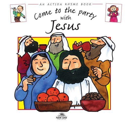 Download Come to the Party with Jesus (Action Rhymes) PDF