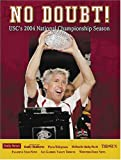 img - for No Doubt!: USC's National Championship Season book / textbook / text book