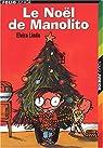 Manolito, tome 7:Le Noël de Manolito par Lindo
