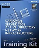 MCSE Self-Paced Training Kit (Exam 70-297): Designing a Microsoft® Windows Server™ 2003 Active Directory® and Network Infrastructure (Pro-Certification)