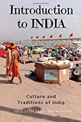Introduction to India: Culture and Traditions of India: India Guide Book Paperback