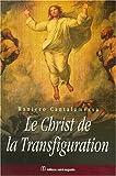 Le Christ de la Transfiguration