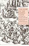 img - for The Poor in the Middle Ages: An Essay in Social History book / textbook / text book
