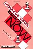 Improve Your Chess Now-Jon Tisdall