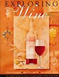 Exploring Wine, Steven Kolpan and Brian H. Smith, 0471286265