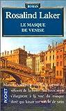Le masque de Venise par Laker
