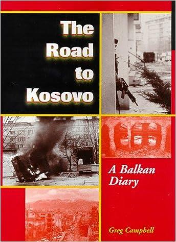 Book The Road to Kosovo: A Balkan Diary