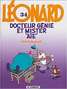 """Afficher """"Léonard n° 34 Docteur Génie et Mister """"Aïe"""""""""""