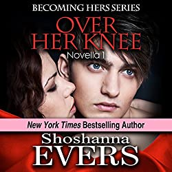Over Her Knee (Novella 1)