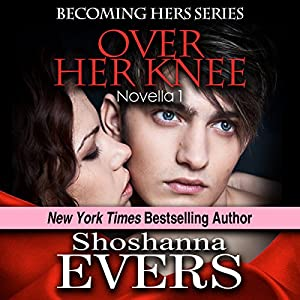 Over Her Knee (Novella 1) Audiobook