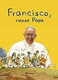 capa de Francisco, Nosso Papa
