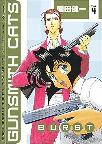[Gunsmith Cats: Burst v. 4] (By: Kenichi Sonoda) [published: October, 2009]
