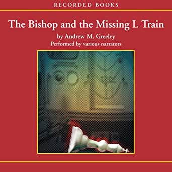 Amazon.com: The Bishop and the Missing L Train (Audible ...