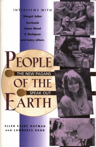 People of the Earth: The New Pagans Speak - Canada Adler