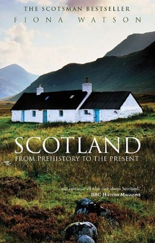 Read Online Scotland: From Prehistory to the Present pdf