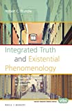img - for Integrated Truth and Existential Phenomenology: A Thomistic Response to Iconic Anti-Realists in Science (Value Inquiry Book Series) (Value Inquiry Book Series / Philosophy and Religion) book / textbook / text book