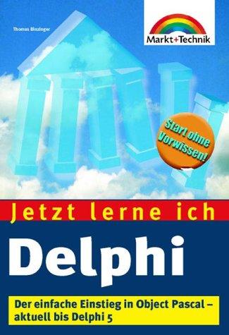 Jetzt lerne ich Delphi Der einfache Einstieg in die Windows-Programmierung mit Object Broschiert – 15. Juli 2000 Thomas Binzinger Markt+Technik 3827258294 Programming