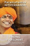 Finding Fulfillment (Spirituality, Meditation & Self Help Guaranteed Solutions Series Book 7)