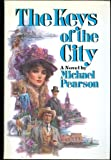 The Keys of the City, Michael Pearson, 0446513326